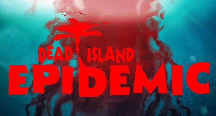 What is Dead Island: Epidemic?