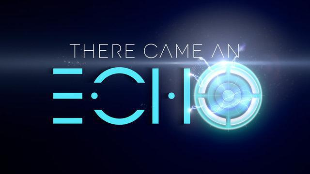 There Came an Echo – E3 Trailer